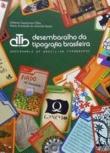 DESEMBARALHO DA TIPOGRAFIA BRASILEIRA